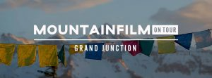 Mountainfilm on Tour Grand Junction @ Avalon Theater | Grand Junction | Colorado | United States